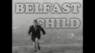 Belfast Child, by Stan (Simple Minds)