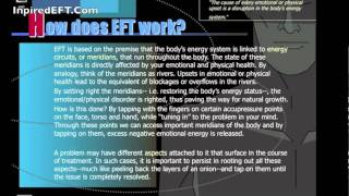 What Is EFT (Emotional Freedom Technique) - Inspired EFT part 1