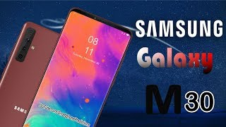 Samsung Galaxy M30 - First Look, Realease Date, Price, Specs, Features, Trailer, Concept