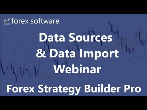 Forex Strategy Builder Professional - Data Sources And Data Import - Webinar