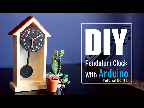 DIY - Arduino Based Pendulum Clock