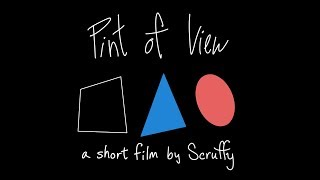 Pint of View - a Short Film by Scruffy