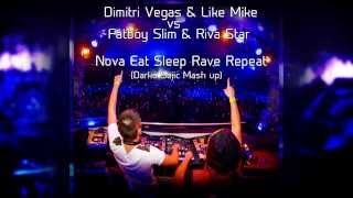 Dimitri Vegas & Like Mike vs Fatboy Slim - Nova Eat Sleep Rave Repeat (Darko Sajic Mash up)