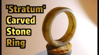 Making The 'Stratum' Carved Rock Ring (Concise Version)