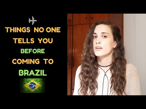 6 THINGS NO ONE TELLS YOU BEFORE COMING TO BRAZIL
