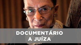 Documentário - A Juíza