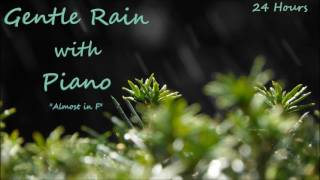 24 Hours - Gentle rain with Piano - Ambient soundscapes sounds for sleep and relaxation - lluvia