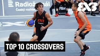 Top 10 Crossovers 2015 - FIBA 3x3