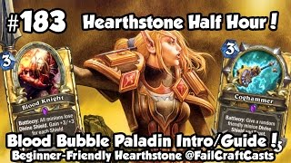 Hearthstone Paladin Blood Knight Deck Intro/Guide! | HSHH 182