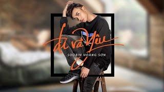 Đi Và Yêu - Soobin Hoàng Sơn | Official Lyrics Video