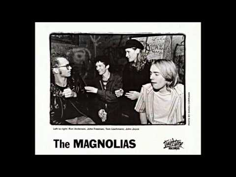 The Magnolias - When I'm Not - 1986