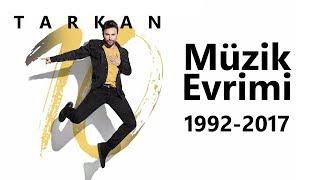 Tarkan Müzik Evrimi 2  1992 - 2017 Videografi (Beni Çok Sev eklendi)