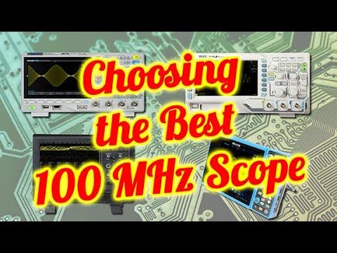Choosing the best 100MHz Oscilloscope