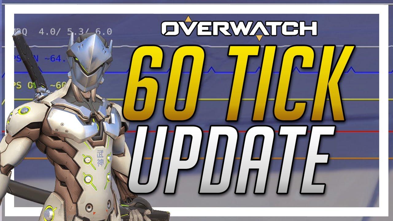 Overwatch News - 60 Tick Update! Refresh Rate Change