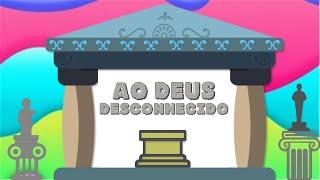 EBD infantojuvenil - AO DEUS DESCONHECIDO - Pr. Filipe Barbosa - Episódio 21