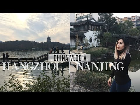 Cities I Didn't Even Know Of in China | Hangzhou + Nanjing C