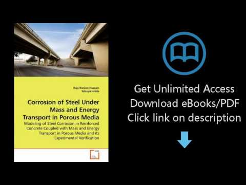 Download Corrosion of Steel Under Mass and Energy Transport in Porous Media: Modeling of Ste [P.D.F]