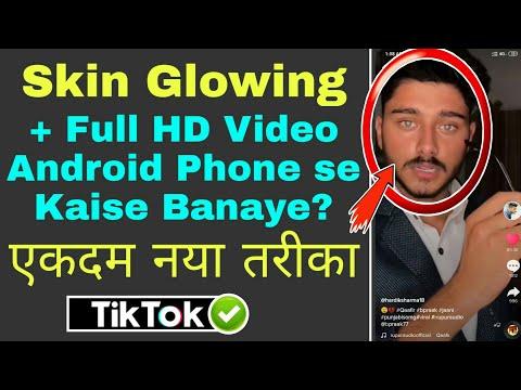 How to Make Glow Skin Video on Tik Tok Par Professional Video Kaise Banaye | Hardik Sharma TikTok