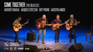 Come Together (The Beatles) - Jacques Stotzem, Agustin Amigo, Akihiro Tanaka, Duy Phong