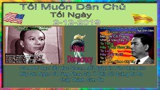 Tôi Muốn Dâ Chủ(Trực Tiếp- Tối  Ngày 2-12-2019