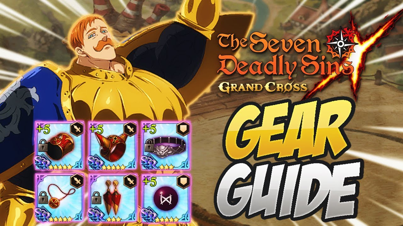 Complete Gear Guide Everything You Need To Know Seven Deadly Sins Grand Cross Youtube