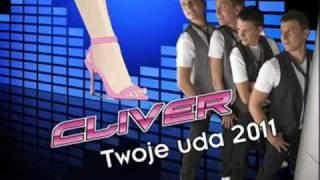 Cliver - Twoje uda 2011