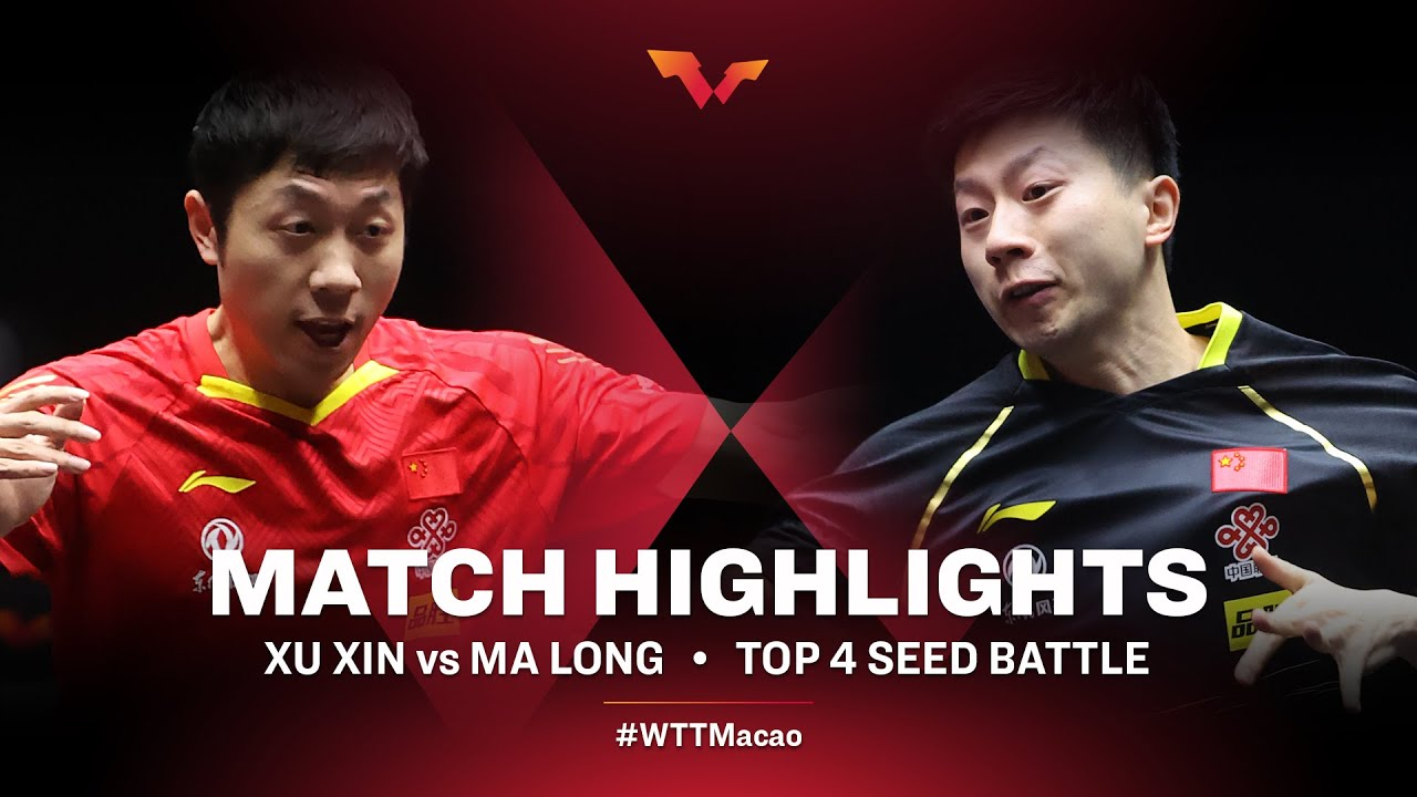 Download Xu Xin vs Ma Long | WTT Macao Top Four HIGHLIGHTS
