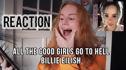 Billie Eilish - All The Good Girls Go To Hell - REACTION VIDEO