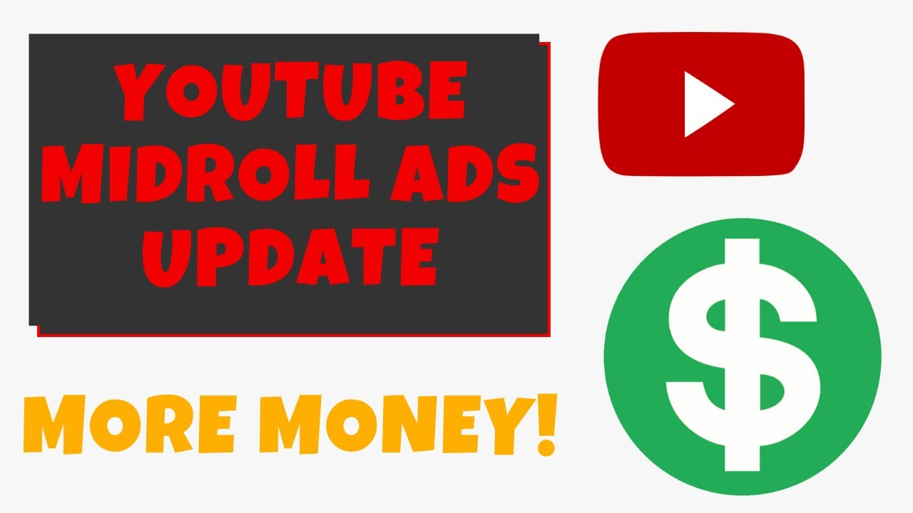 YouTube AdSense Mid-Roll Ads Update July 2020