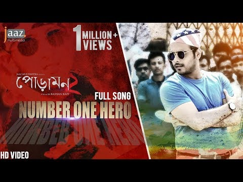 Number One Hero Song | Siam Ahmed | Pujja Cherry | Akassh | Raihan Rafi | Jaaz Multimedia Film 2018