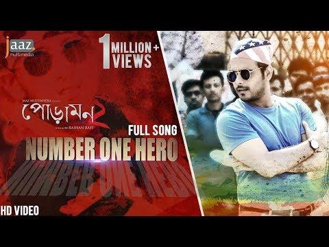 Number One Hero Song | Siam Ahmed | Pujja Cherry | Akassh | Raihan Rafi | Jaaz Multimedia Film 2018