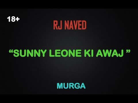 radio mirchi rj naved   sunny leone ki awaj   youtube