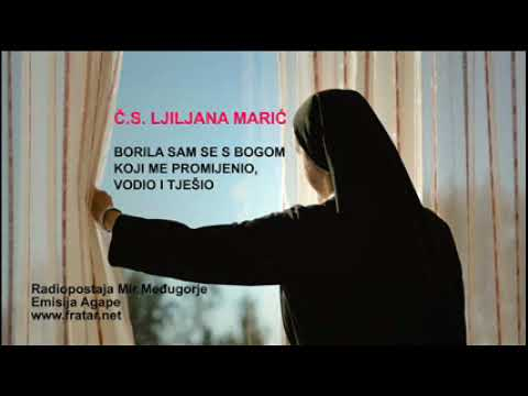 ?asna sestra Ljiljana Mari? o svojim borbama s Bogom