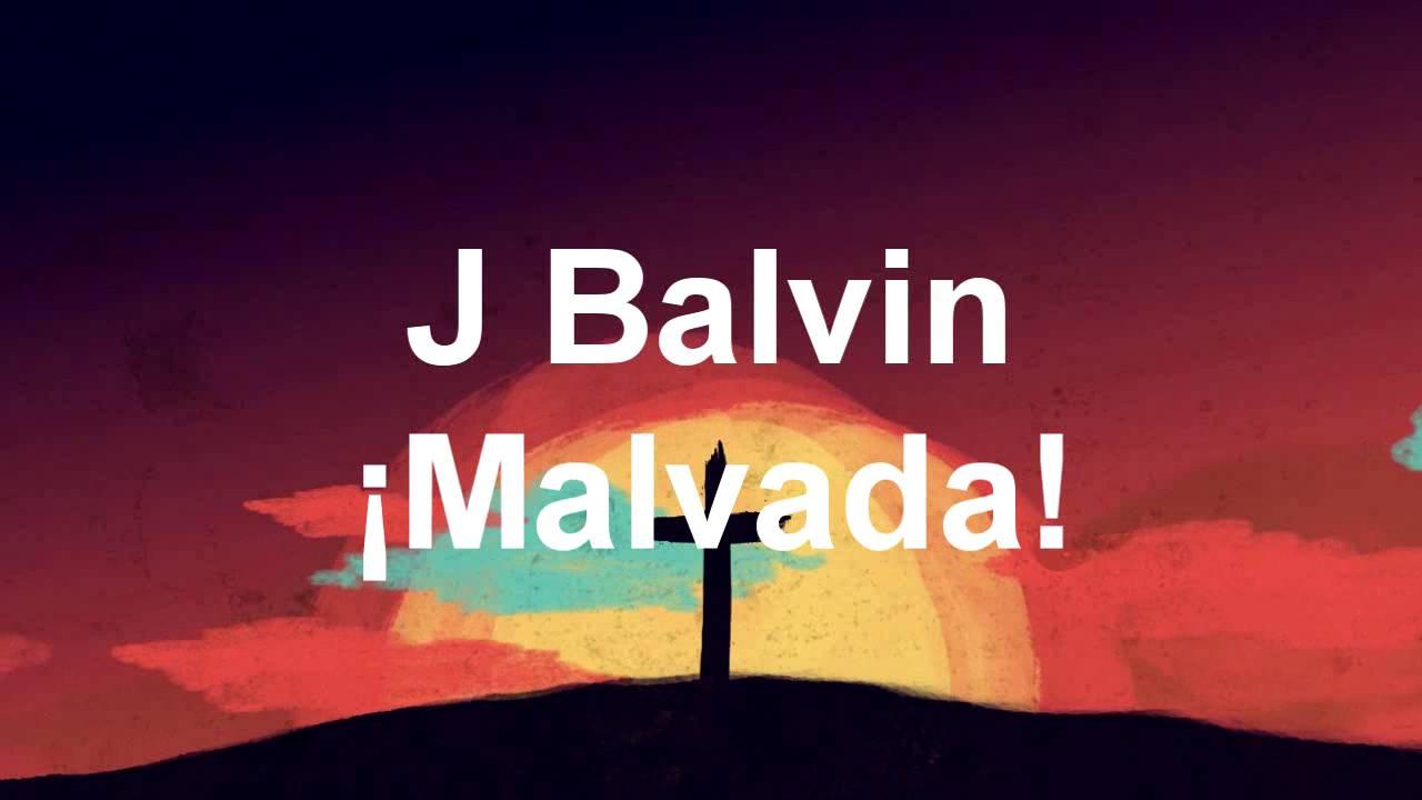 Download Malvada J Balvin -Energia- letra (audio oficial)