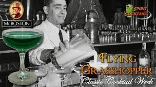 Flying Grasshopper Cocktail, Classic Cocktail Week