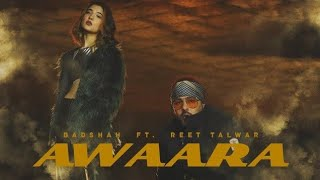 Awaara song | badshah ft. reet talwar | badshah new song | Hasn Tv