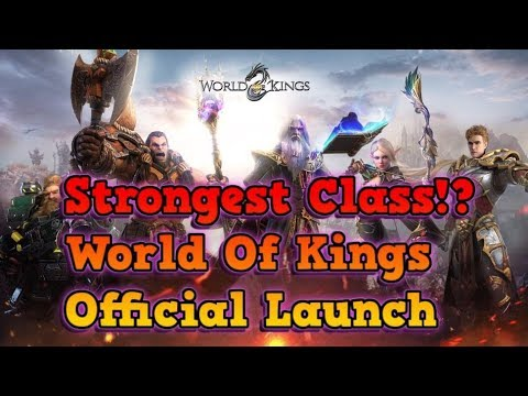 BEST CLASS GUIDE - OFFICIAL LAUNCH - World of Kings