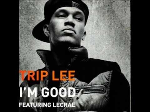 Trip Lee -I'm Good (Ft. Lecrae) with LYRICS!