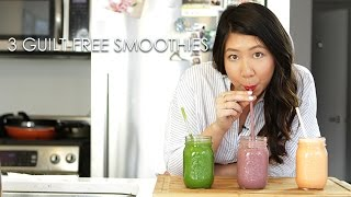 3 Guilt-free Smoothies! Inner Beauty | Drink The Trend