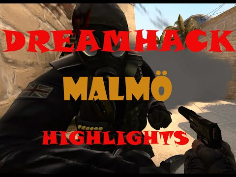 Dreamhack Malmö | Highlights