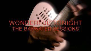 Wonderful Tonight Eric Clapton Wedding Version Solo Guitar