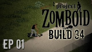 Project Zomboid Build 34 | Ep 1 | Nutrition | Let's Play!