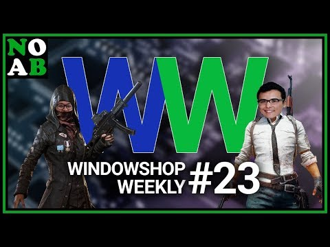 Window Shop Weekly #23 - Episode Twenty Three, with Hurricane Stories from Lee! PUBG at the end!