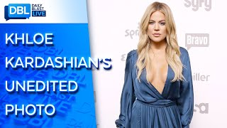 """Khloe kardashian wants an """"unfiltered"""" photo of her removed from the internet, and she's reportedly threatened legal action to make it happen.khloe is upset ..."""
