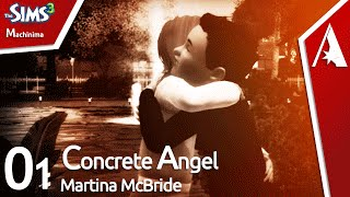 The Sims 3 Machinima - Martina McBride - Concrete Angel
