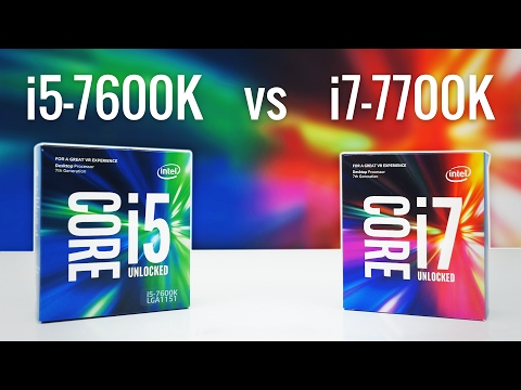 i5-7600K vs i7-7700K - Which Should You Buy?