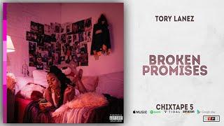 Gambar cover Tory Lanez - Broken Promises (Chixtape 5)
