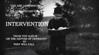 They Will Fall - Intervention - Commentary