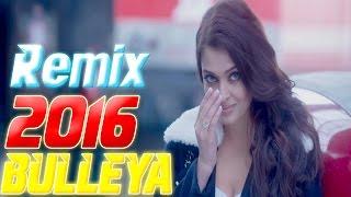 Bulleya Dj Abhi, Dj Anuraga Dj Zaff Remix
