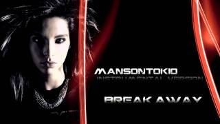 Tokio Hotel - Break Away - Instrumental (MansonTokio Version) HD